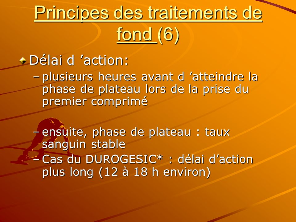 Principes des traitements de fond (6)