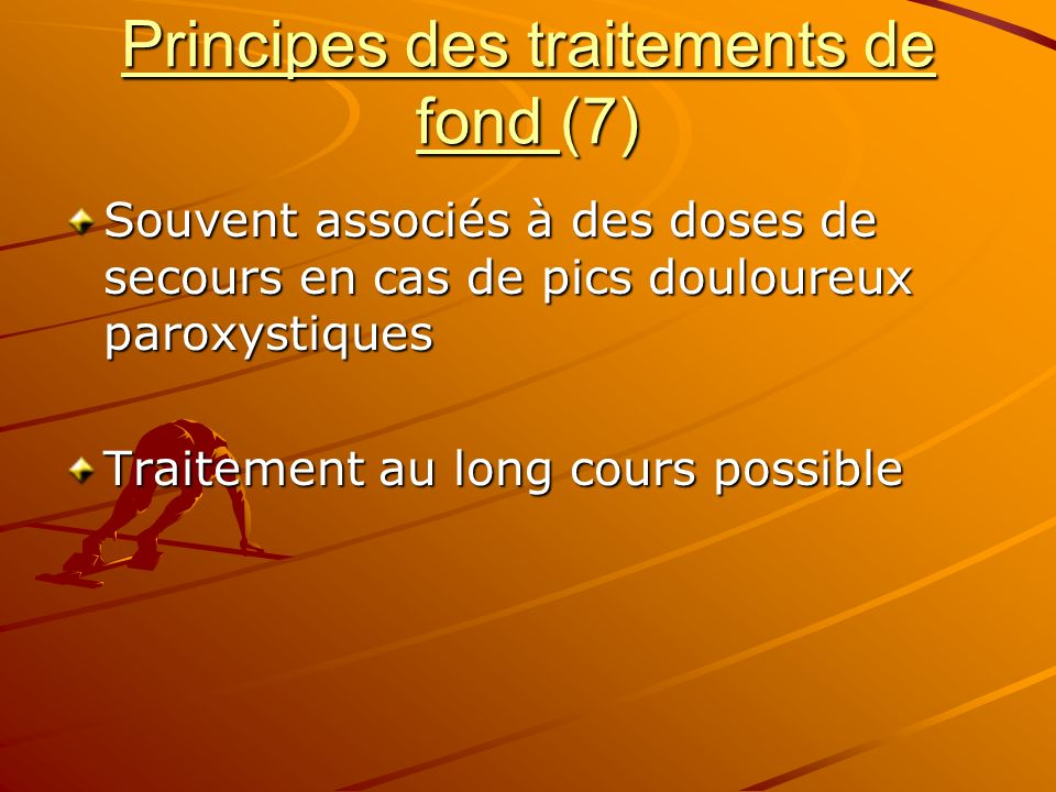 Principes des traitements de fond (7)