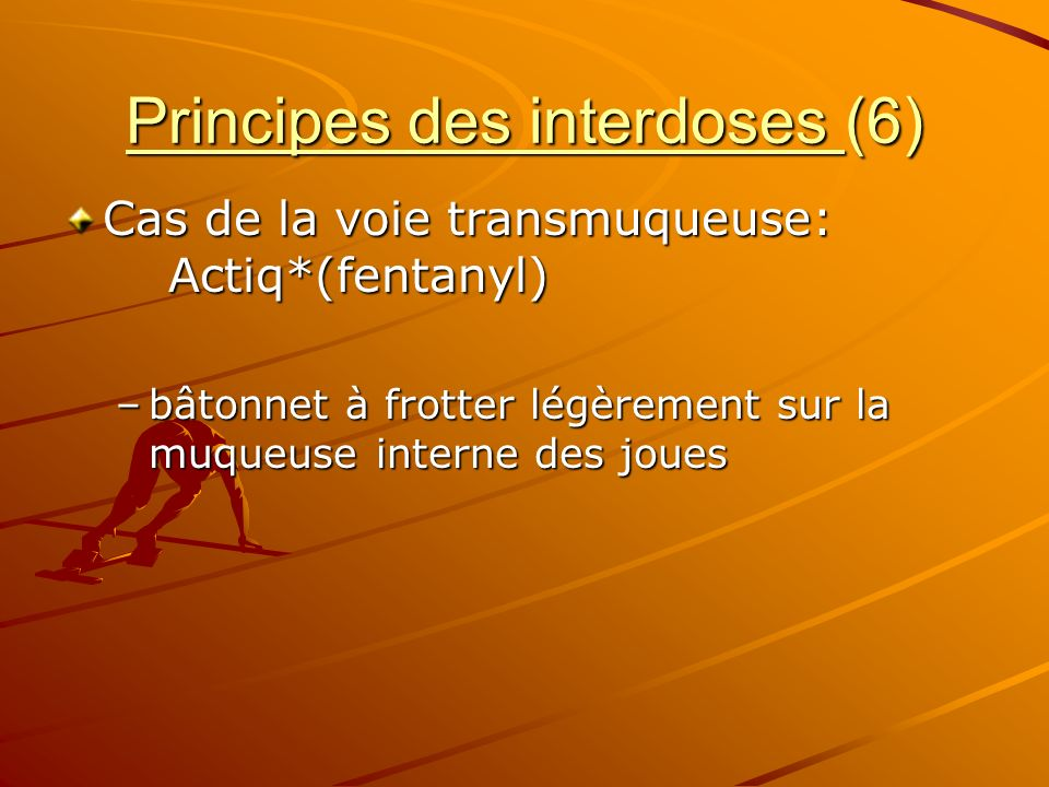 Principes des interdoses (6)