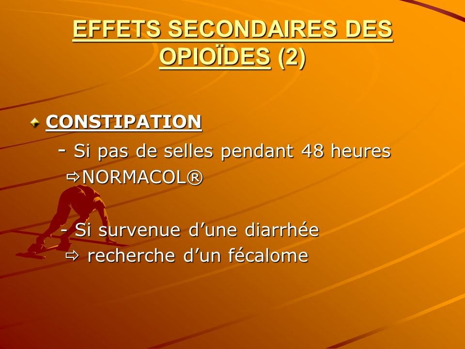 EFFETS SECONDAIRES DES OPIOÏDES (2)