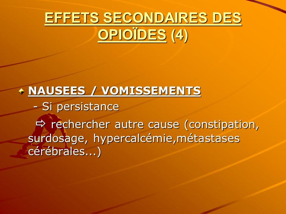 EFFETS SECONDAIRES DES OPIOÏDES (4)