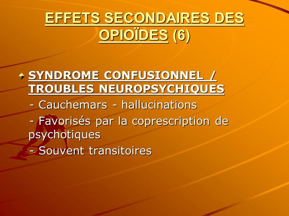 EFFETS SECONDAIRES DES OPIOÏDES (6)