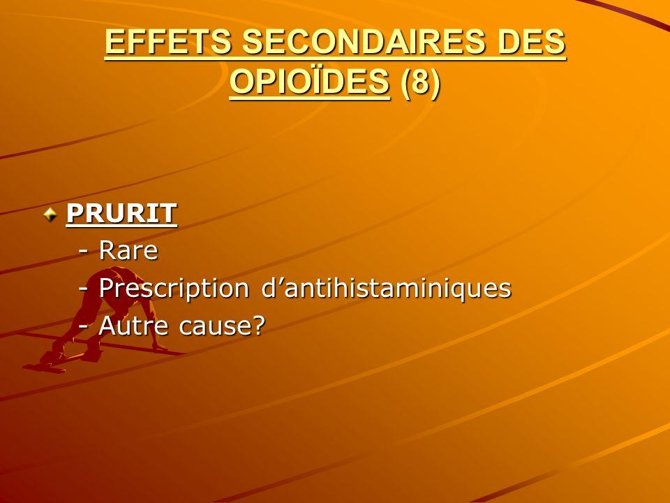 EFFETS SECONDAIRES DES OPIOÏDES (8)