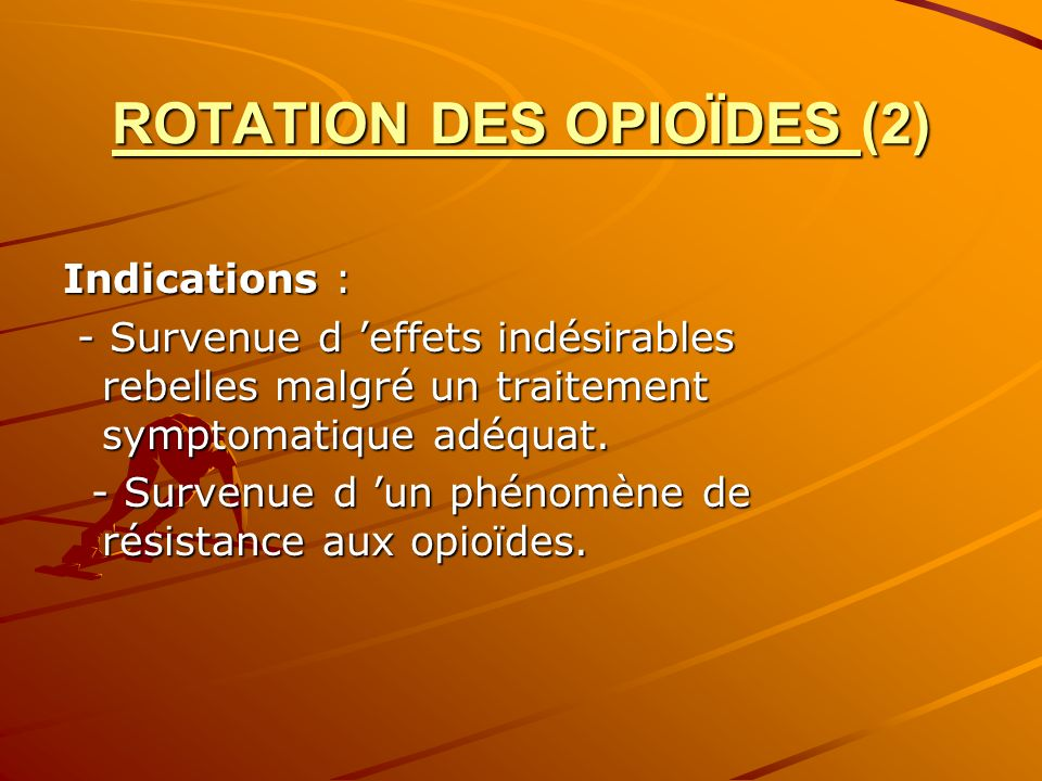 ROTATION DES OPIOÏDES (2)