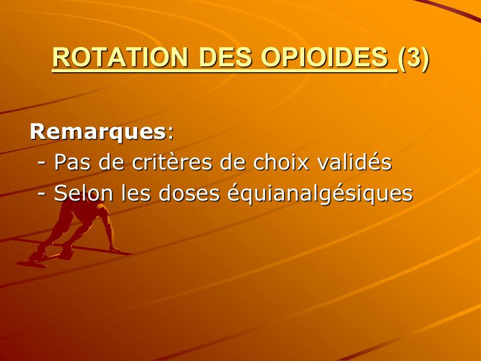ROTATION DES OPIOIDES (3)
