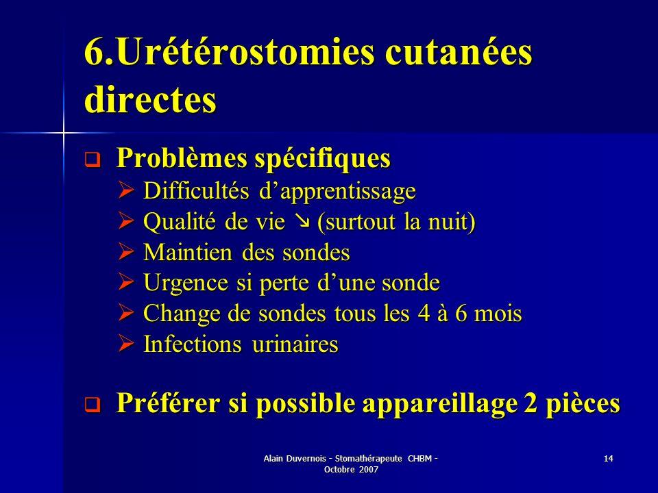 6.Urétérostomies cutanées directes