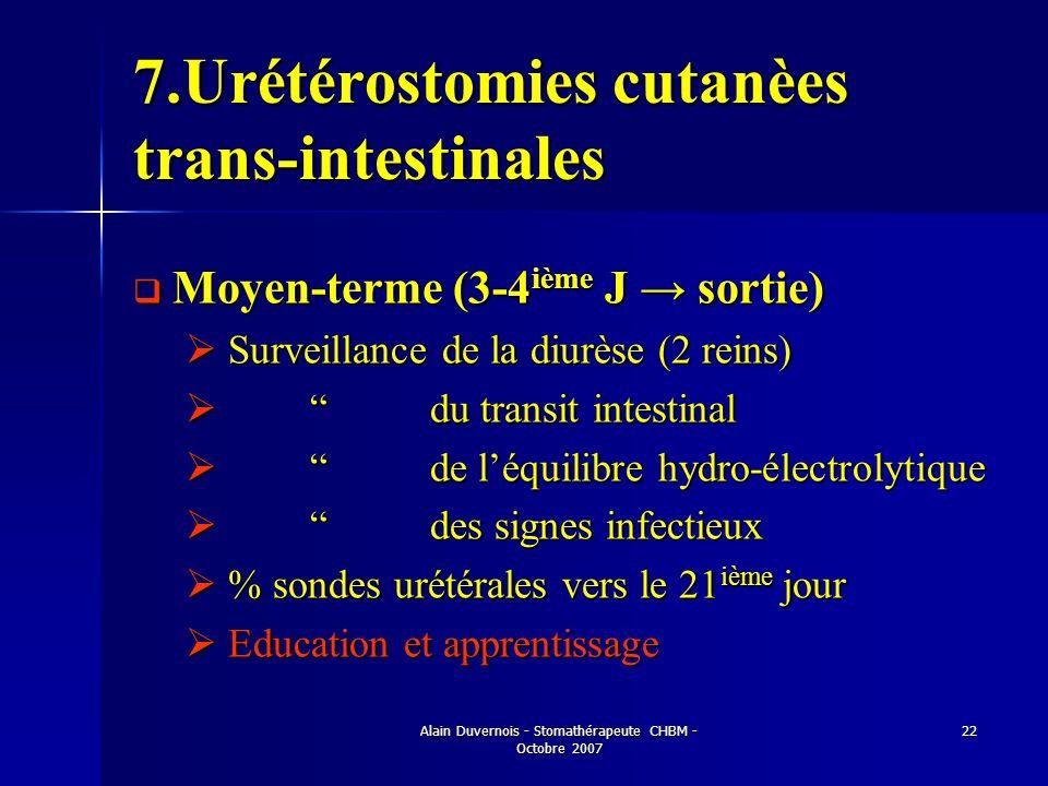 7.Urétérostomies cutanèes trans-intestinales