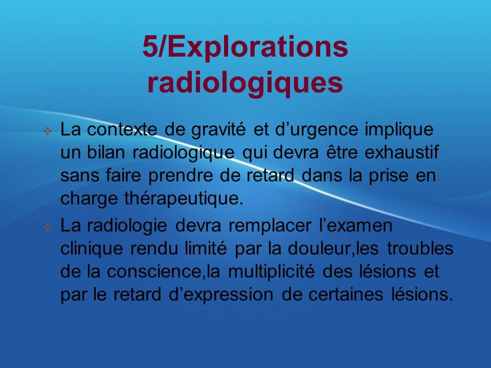 5/Explorations radiologiques