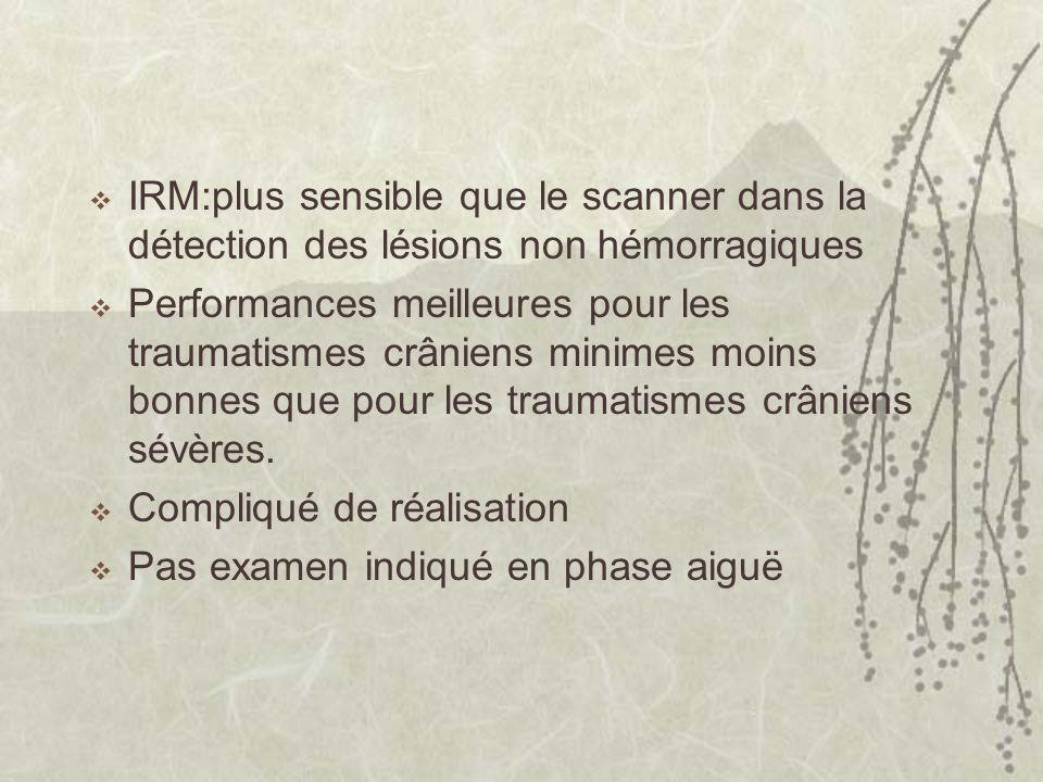 IRM:plus sensible que le scanner dans la détection des lésions non hémorragiques