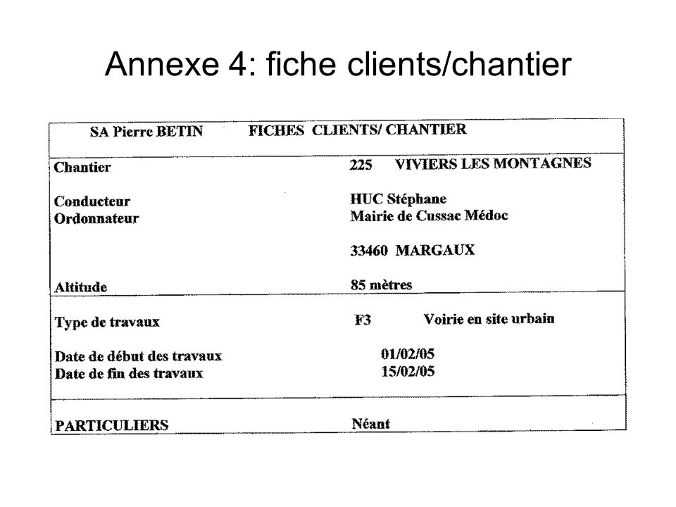 Annexe 4: fiche clients/chantier