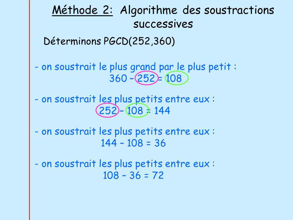 Méthode 2: Algorithme des soustractions successives