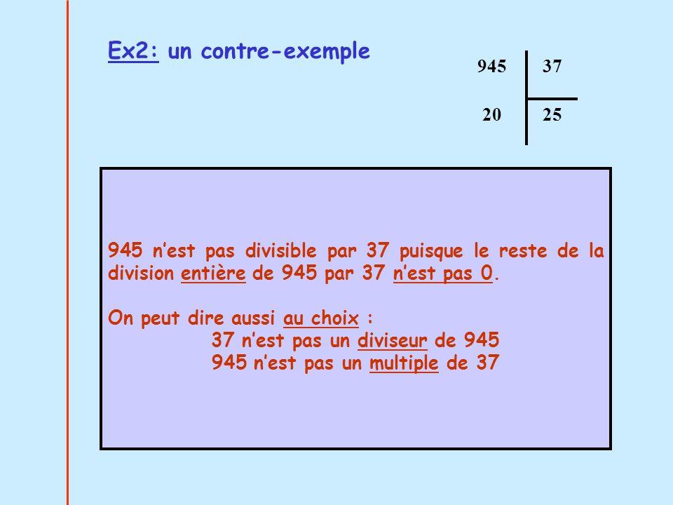 37 n'est pas un diviseur de 945 945 n'est pas un multiple de 37