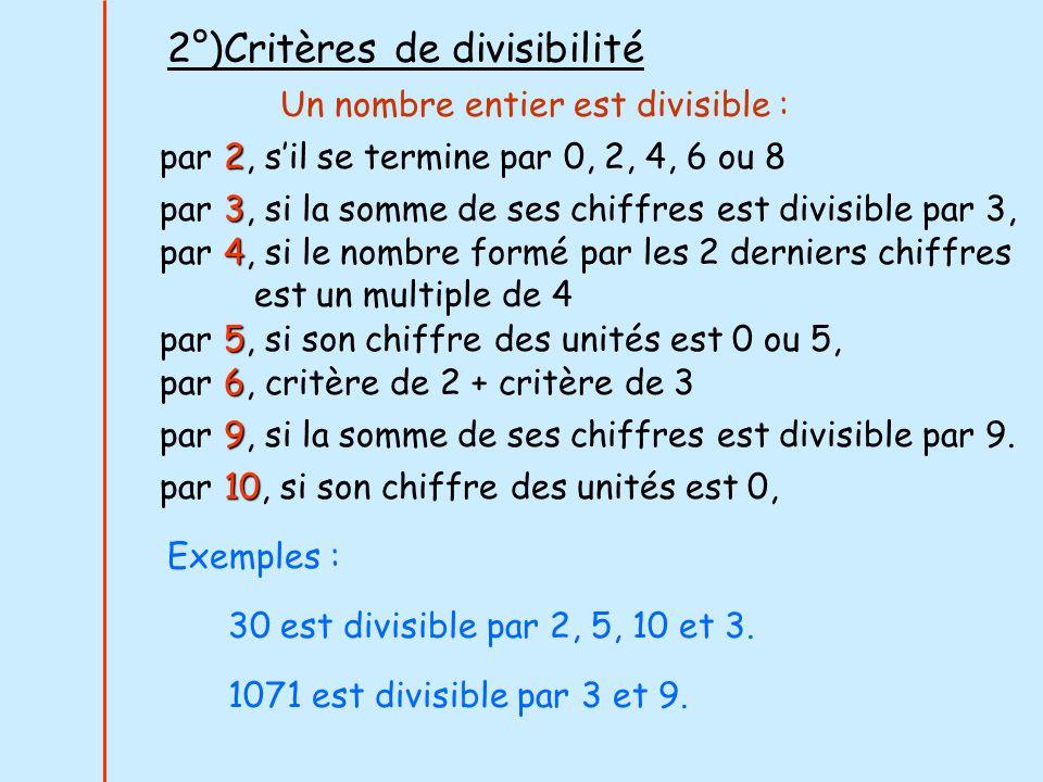 2°)Critères de divisibilité