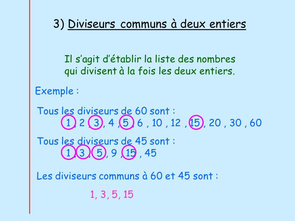 3) Diviseurs communs à deux entiers