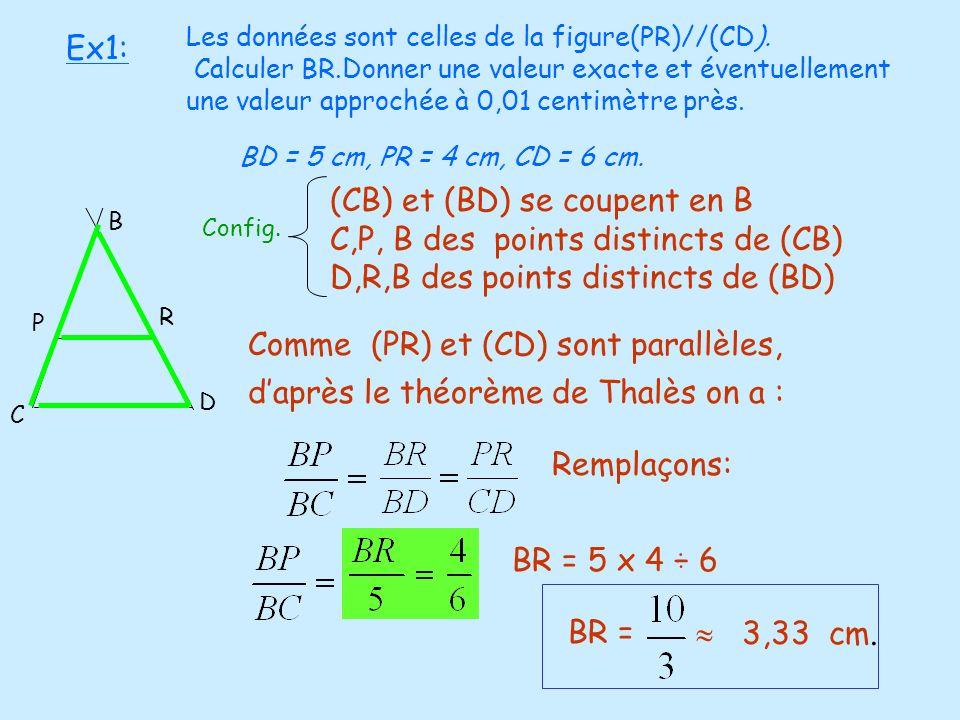 (CB) et (BD) se coupent en B C,P, B des points distincts de (CB)