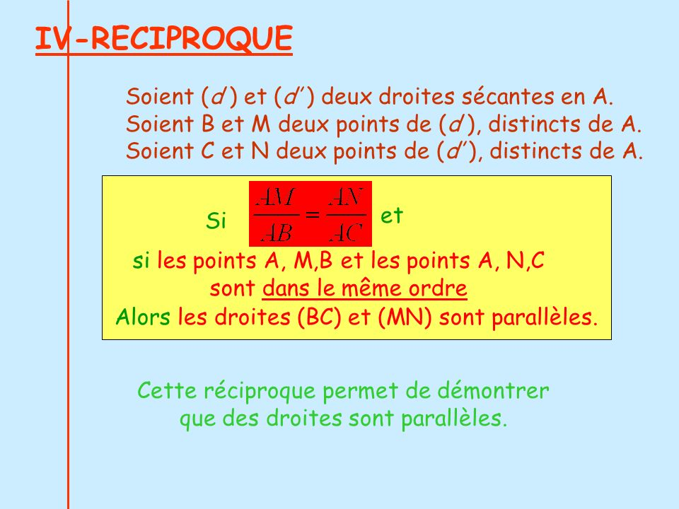 IV-RECIPROQUE Soient (d ) et (d' ) deux droites sécantes en A.