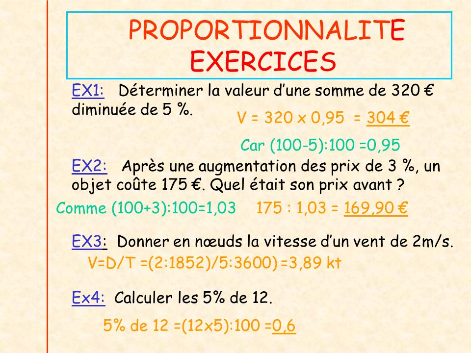 PROPORTIONNALITE EXERCICES