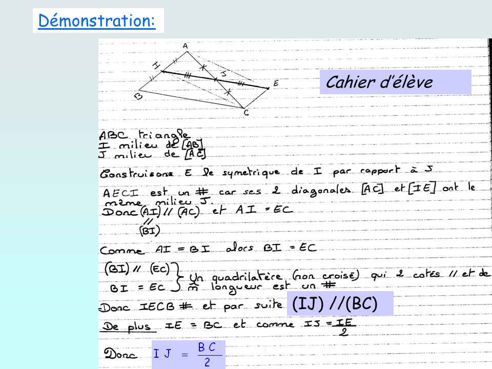 Démonstration: Cahier d'élève (IJ) //(BC)