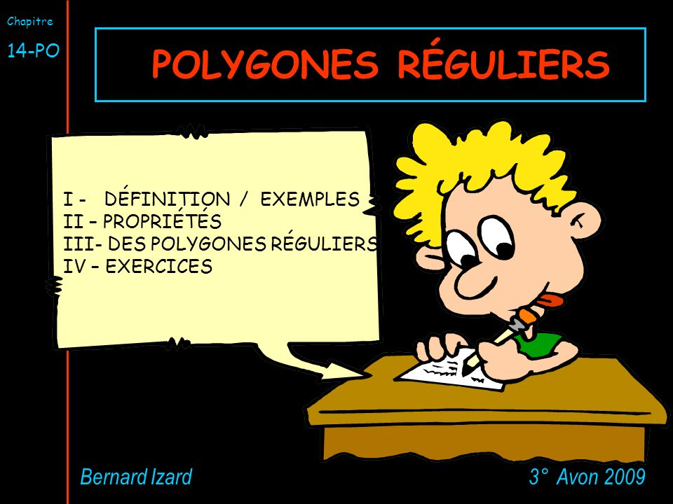 POLYGONES RÉGULIERS Bernard Izard 3° Avon 2009 14-PO