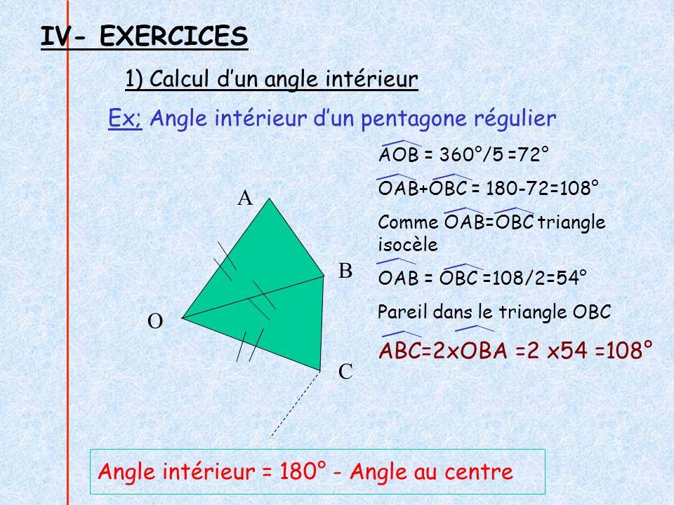 IV- EXERCICES 1) Calcul d'un angle intérieur