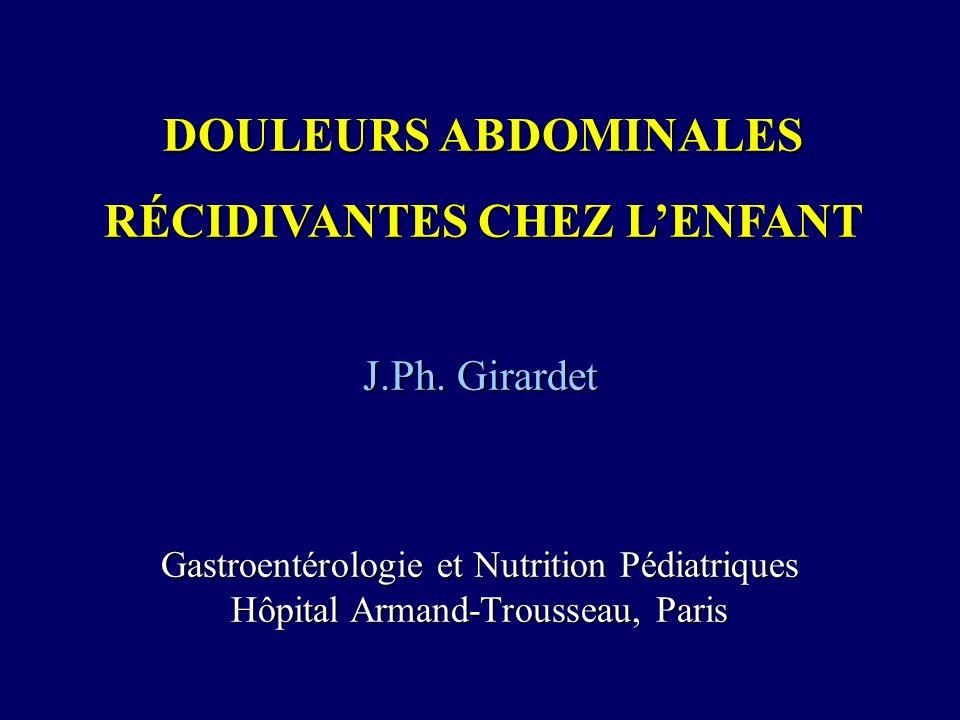 DOULEURS ABDOMINALES RÉCIDIVANTES CHEZ L'ENFANT