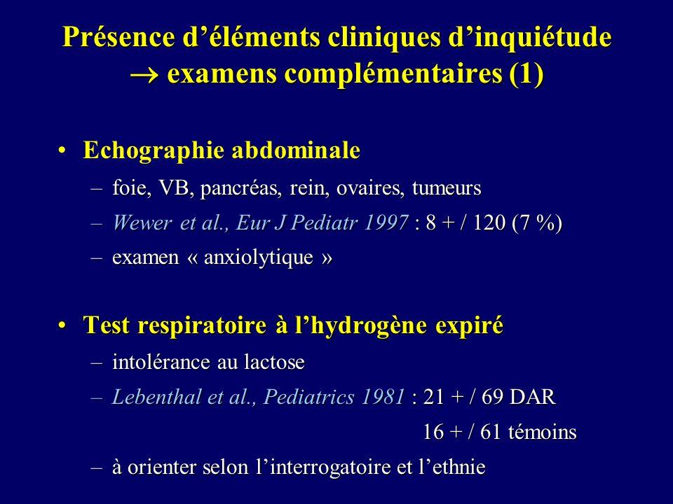 Présence d'éléments cliniques d'inquiétude  examens complémentaires (1)