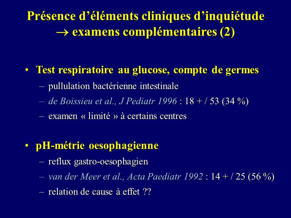 Présence d'éléments cliniques d'inquiétude  examens complémentaires (2)