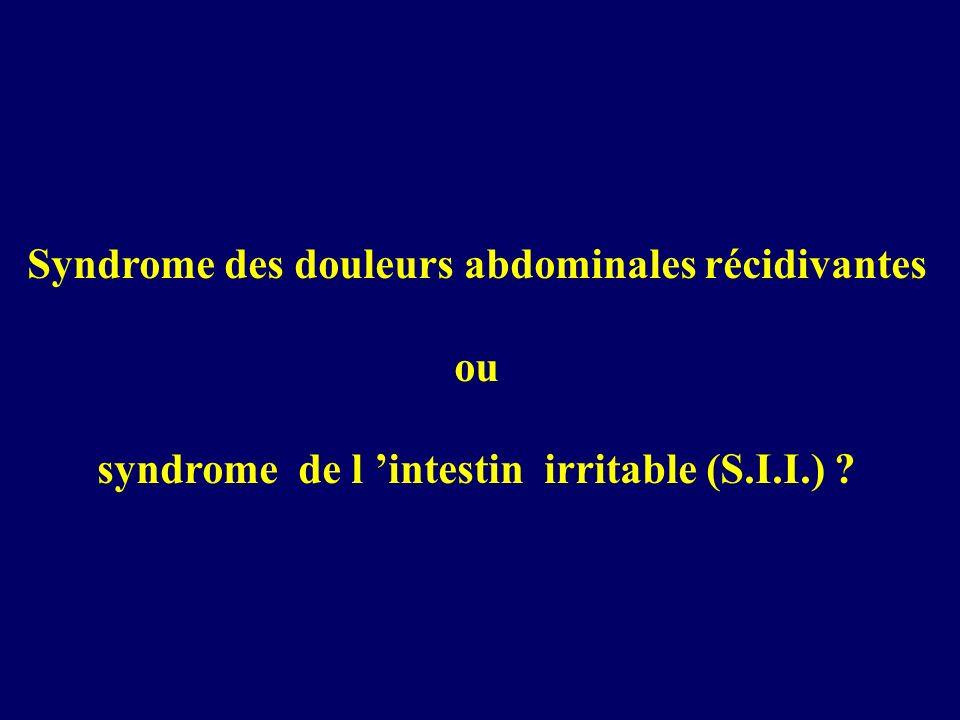 Syndrome des douleurs abdominales récidivantes ou