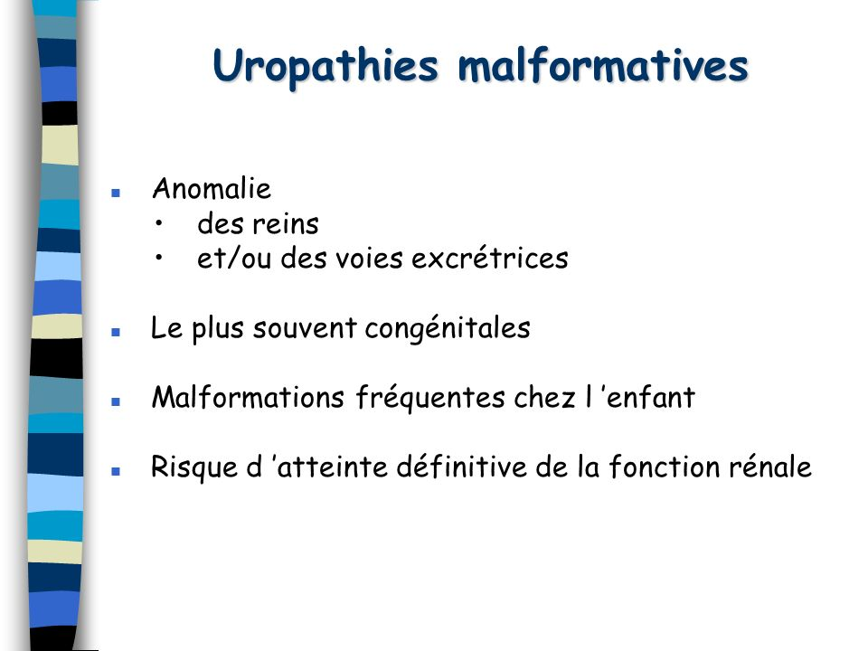 Uropathies malformatives