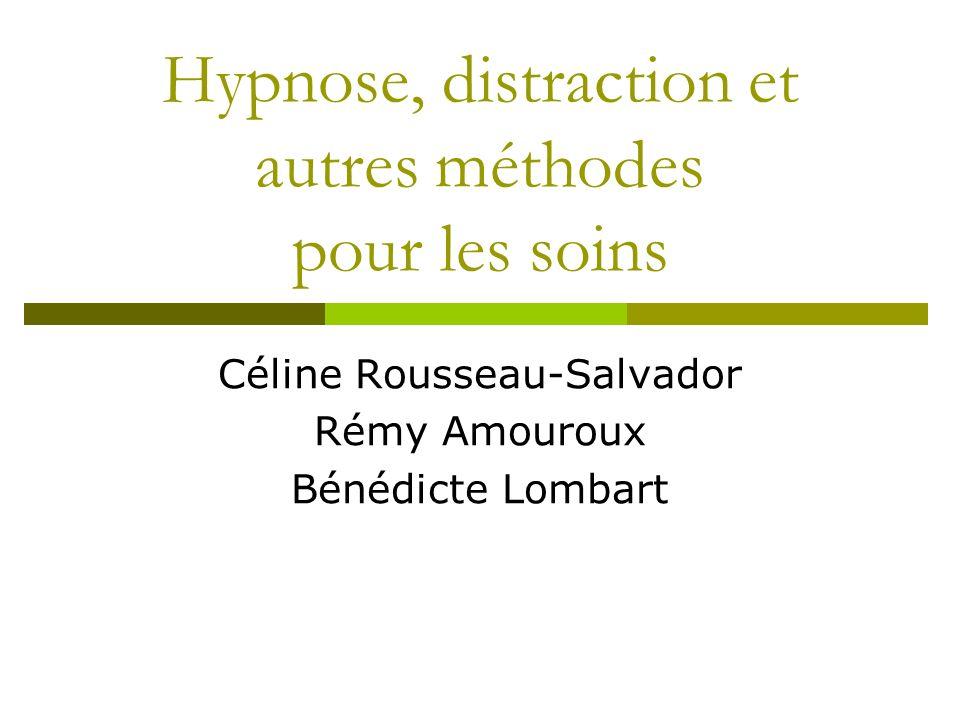 Hypnose, distraction et autres méthodes pour les soins