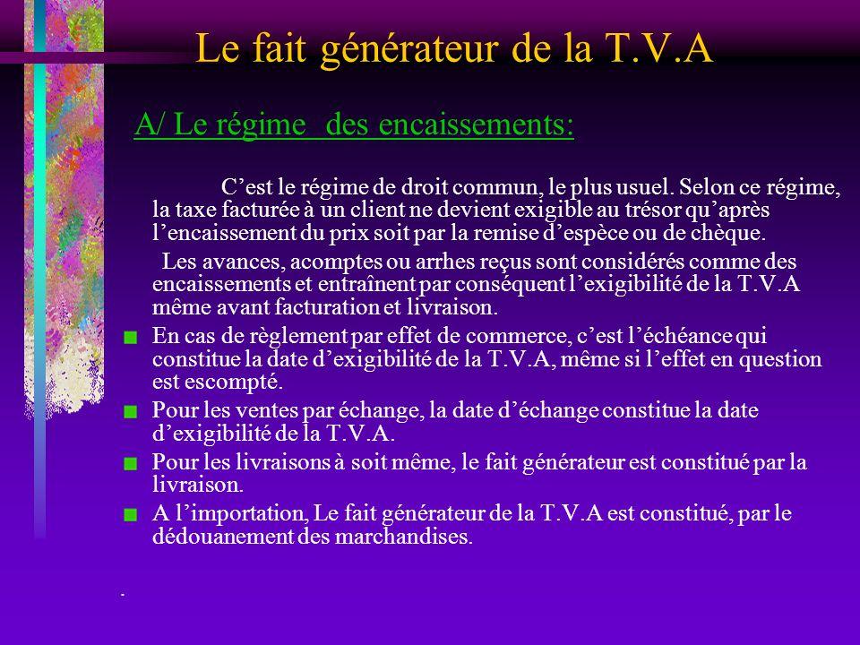 Le fait générateur de la T.V.A