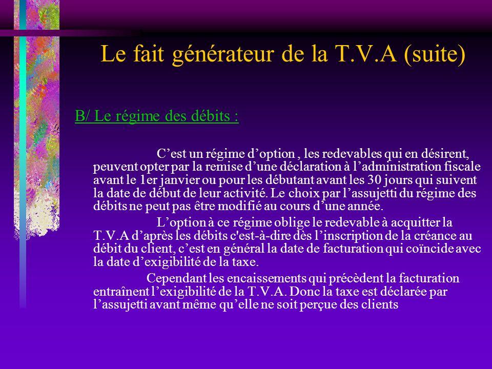 Le fait générateur de la T.V.A (suite)