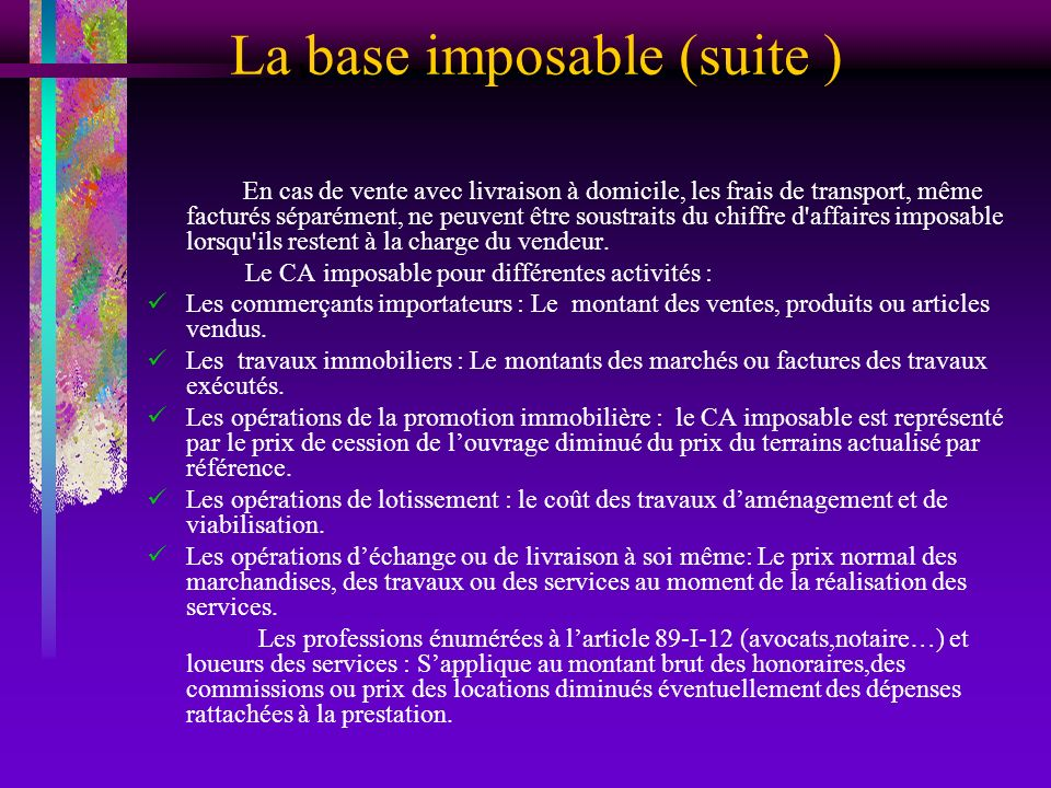 La base imposable (suite )