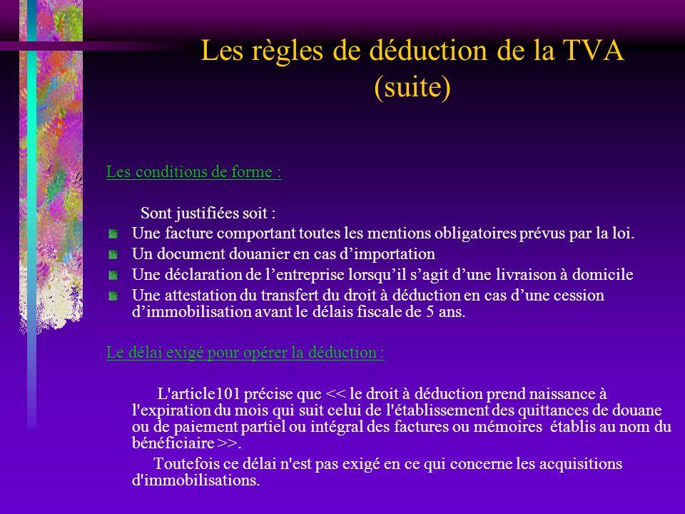 Les règles de déduction de la TVA (suite)