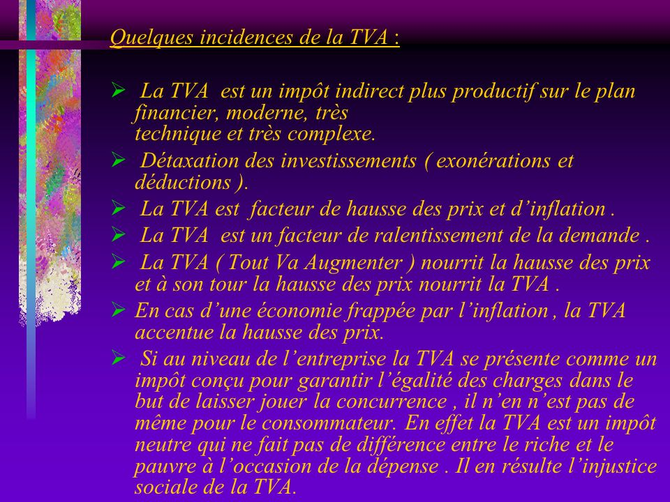 Quelques incidences de la TVA :