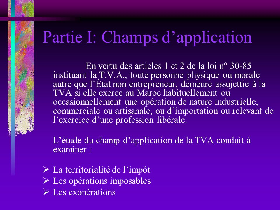 Partie I: Champs d'application