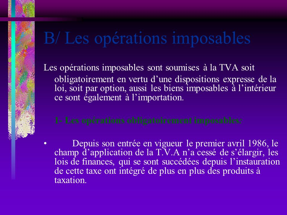 B/ Les opérations imposables