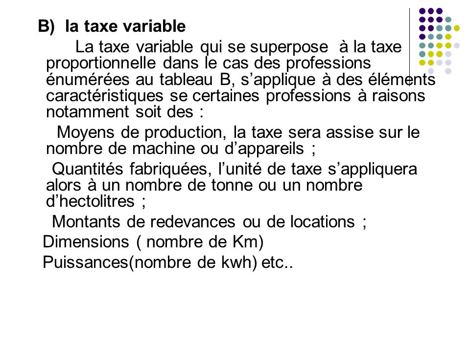 B) la taxe variable