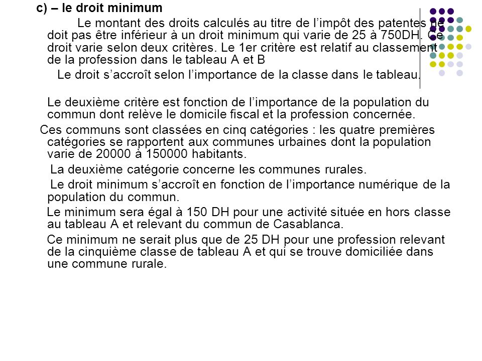 c) – le droit minimum