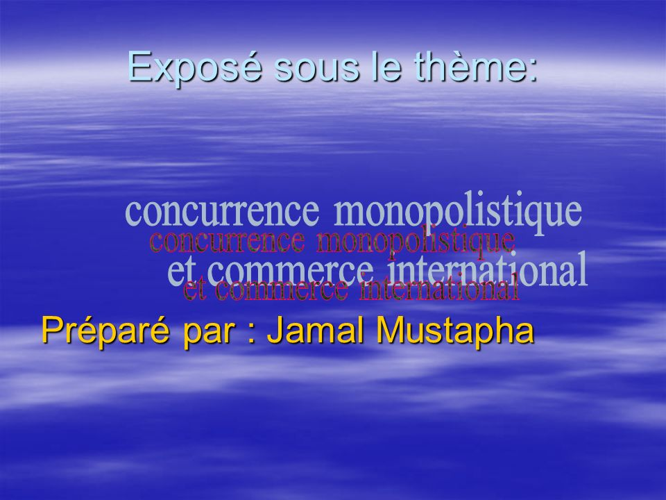 Préparé par : Jamal Mustapha