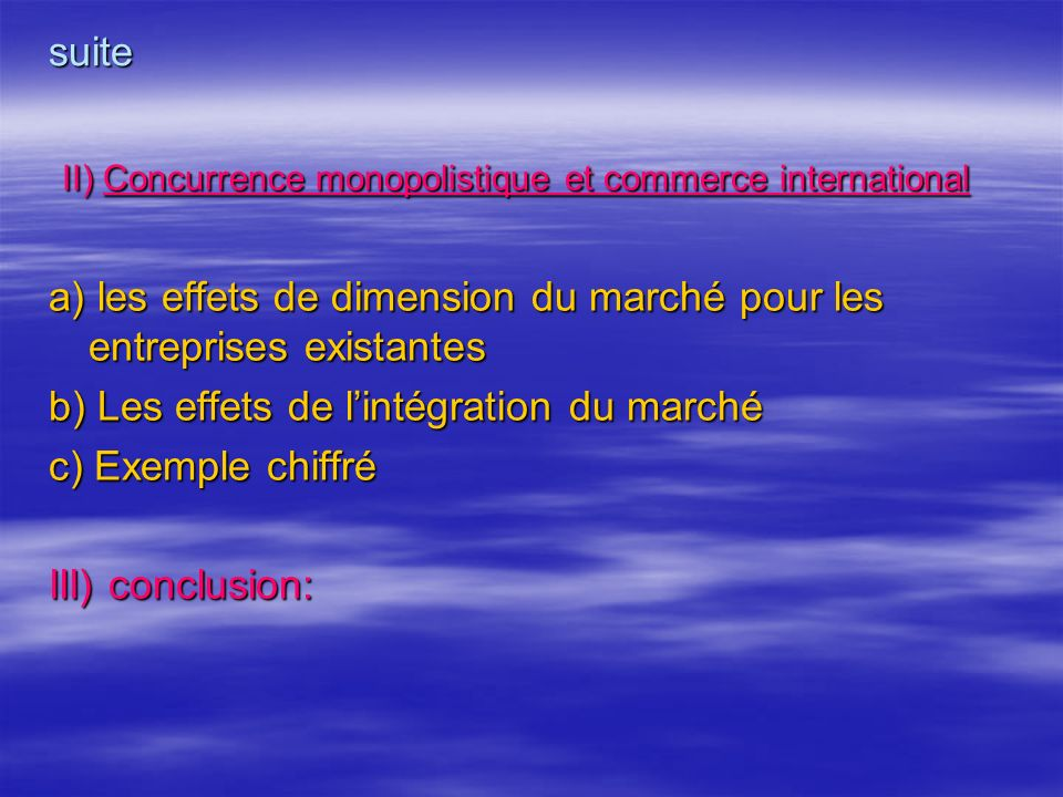 II) Concurrence monopolistique et commerce international