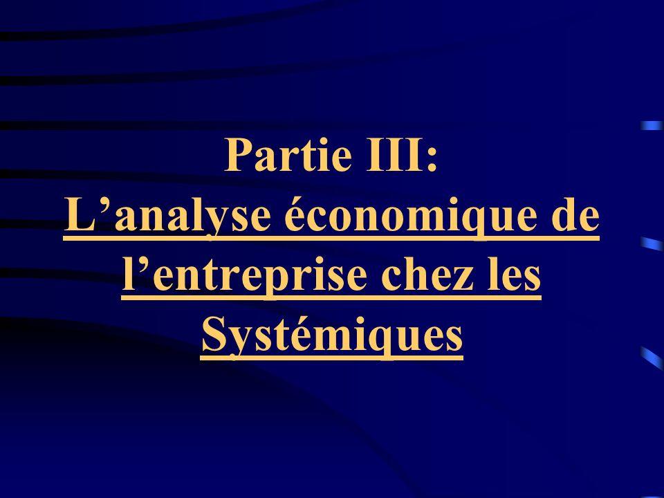 Partie III: L'analyse économique de l'entreprise chez les Systémiques