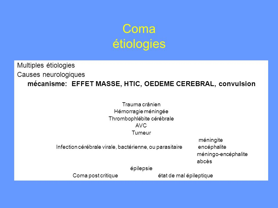 Coma étiologies Multiples étiologies Causes neurologiques