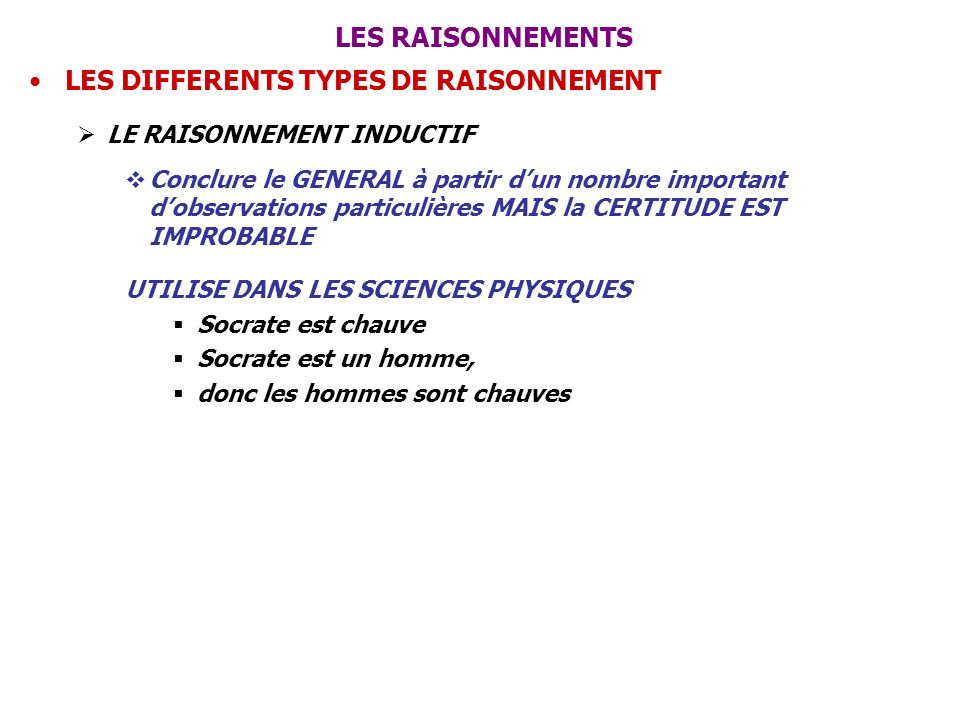 LES DIFFERENTS TYPES DE RAISONNEMENT