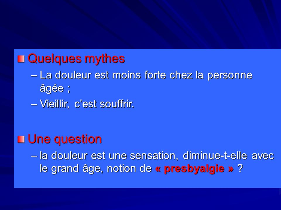 Quelques mythes Une question