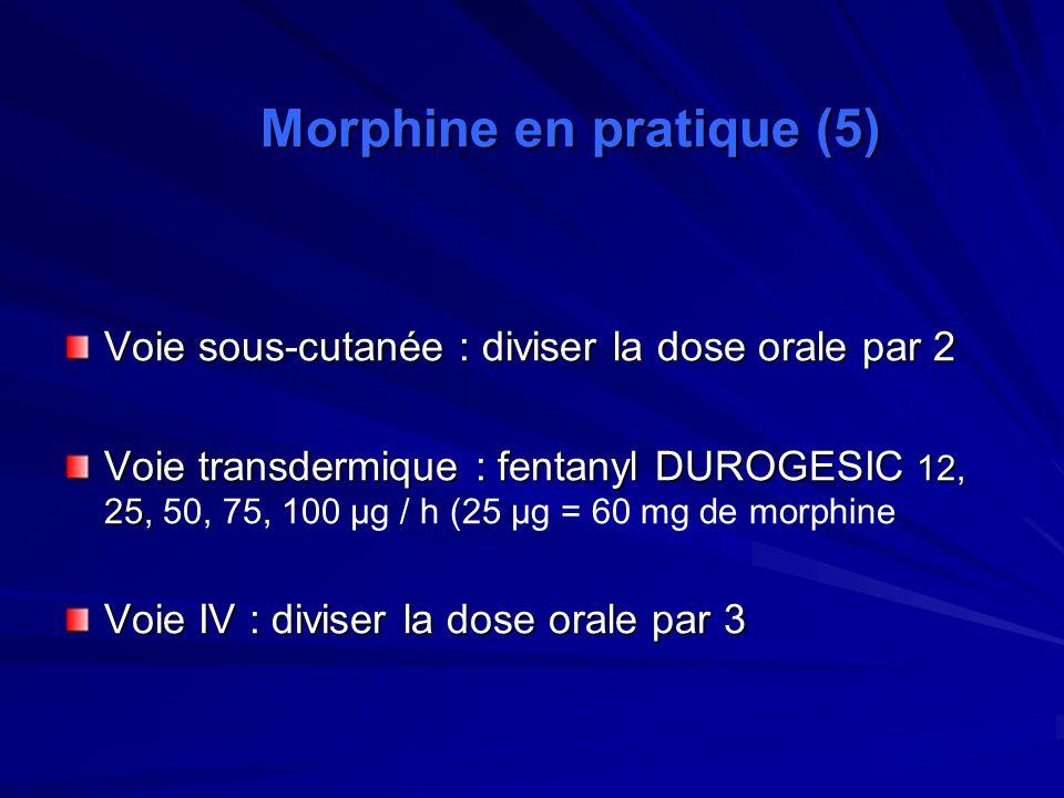 Morphine en pratique (5)