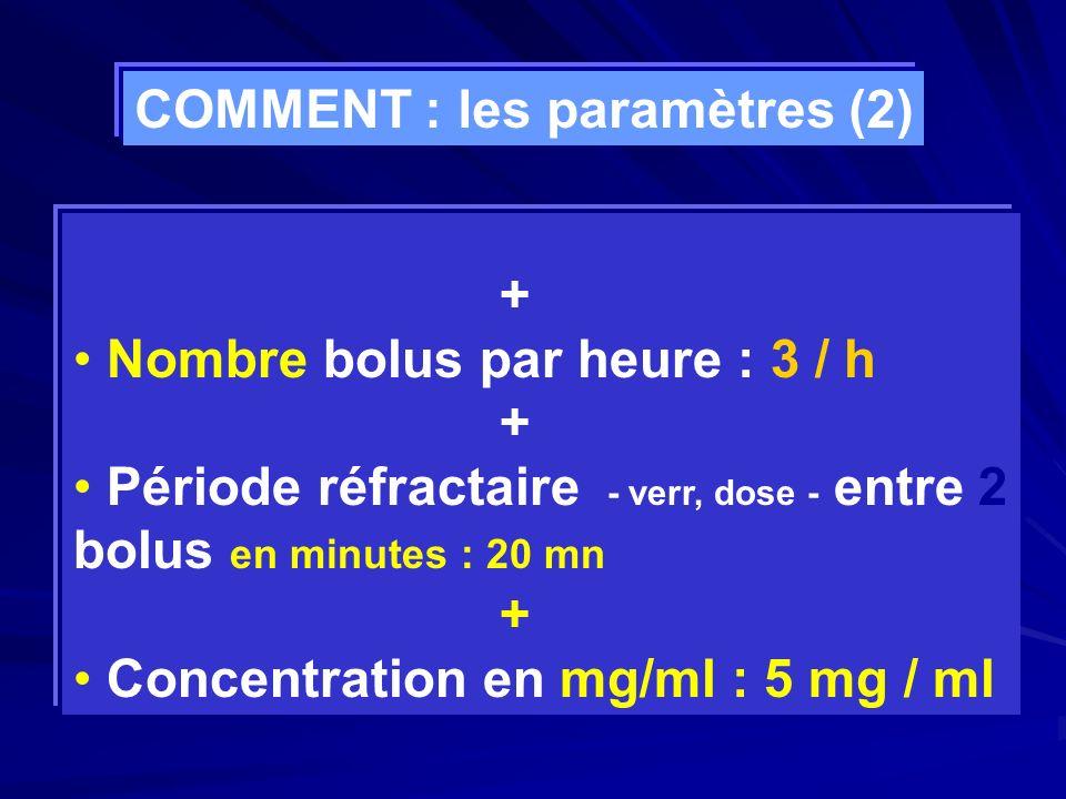 COMMENT : les paramètres (2)
