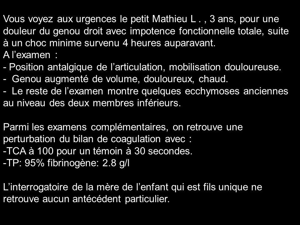 Vous voyez aux urgences le petit Mathieu L