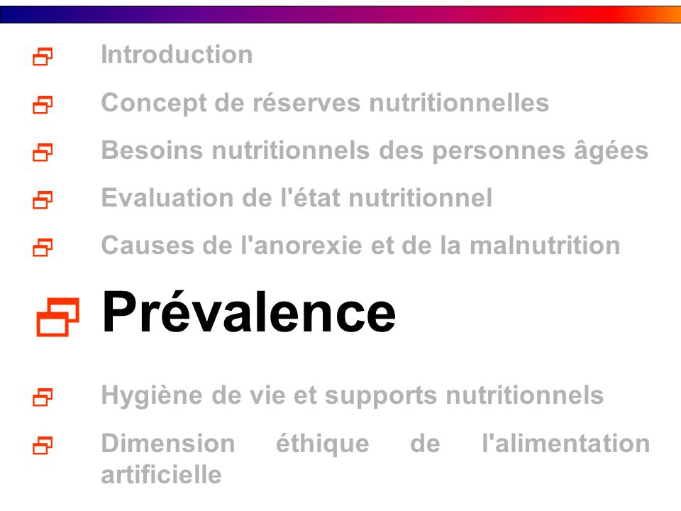 Prévalence Introduction Concept de réserves nutritionnelles
