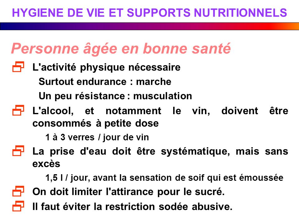 HYGIENE DE VIE ET SUPPORTS NUTRITIONNELS